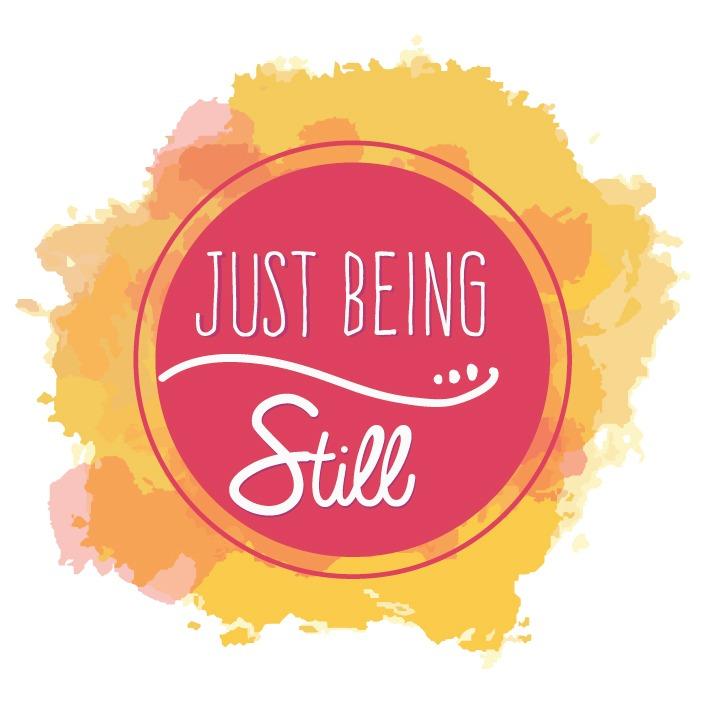 Just Being Still www.justbeingstill.com